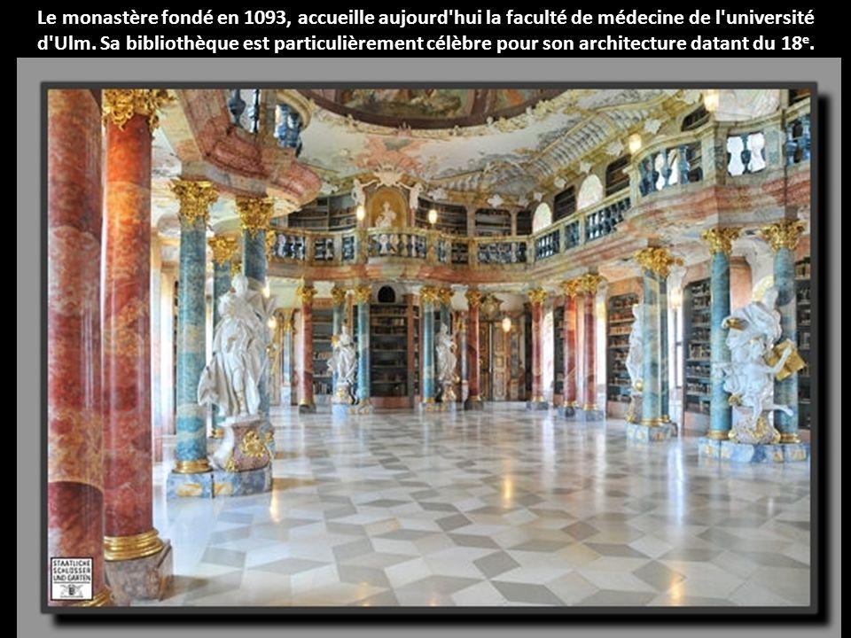 Le monastère fondé en 1093, accueille aujourd'hui la faculté de médecine de l'université d'Ulm. Sa bibliothèque est particulièrement célèbre pour son