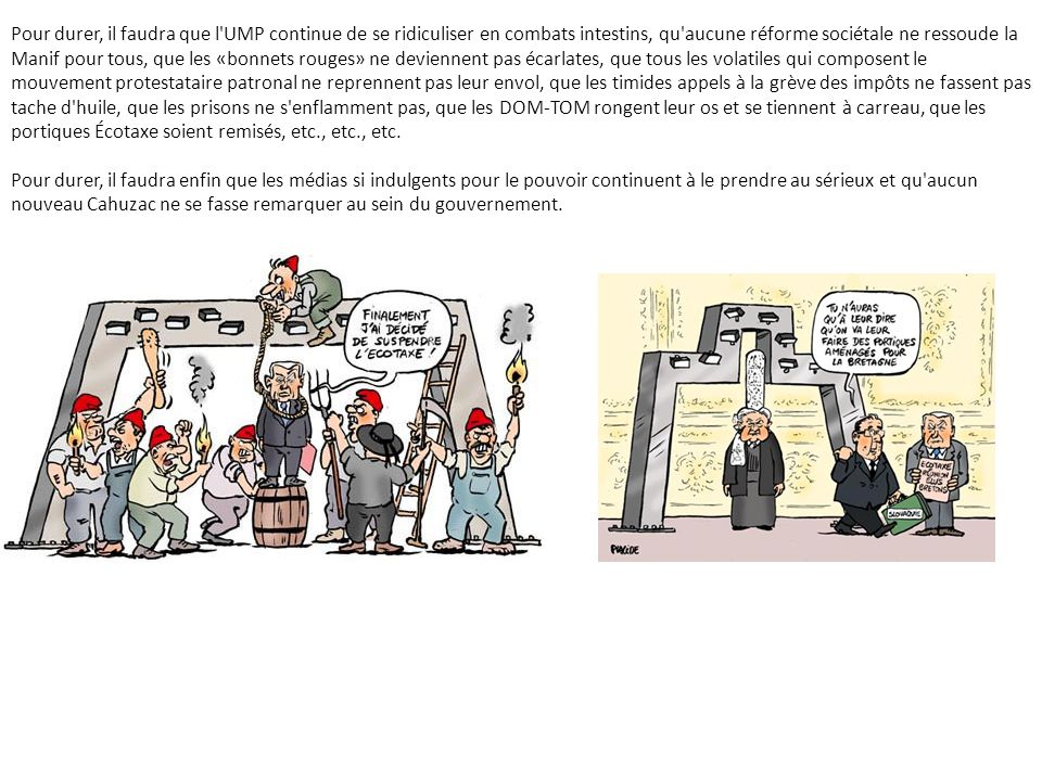 Pour durer, il faudra que les 50 à 80 députés rebelles socialistes ne se décident pas à franchir le Rubicon, tombant «à gauche» pour tenter de sauver leur réélection, menés par Montebourg, Hamon ou Aubry avec comme prétexte la prochaine loi dont ils prétendront qu elle impose l austérité.