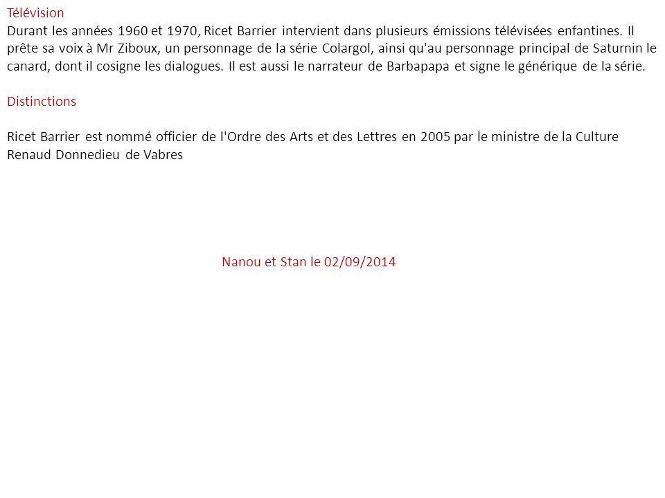 Maurice-Pierre Barrier, plus connu sous le nom de Ricet Barrier, né le 25 août 1932 à Romilly-sur-Seine et mort le 20 mai 2011 à Sainte-Christine, est