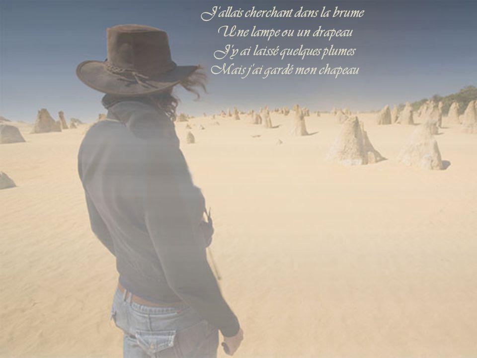 Ivre comme les oiseaux J'étais poussé par le vent Ivre comme les oiseaux Je me suis cogné souvent