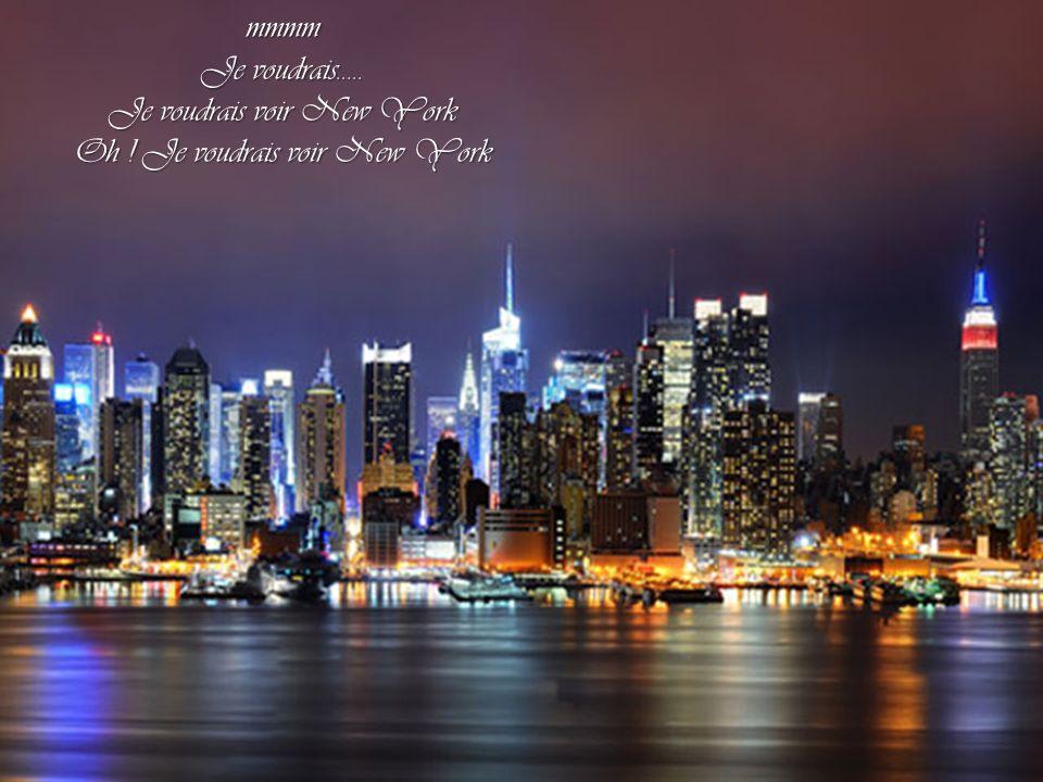 Je ne voyage qu en mappe monde Je ne voyage qu en mappe monde Je n ai jamais vu Jaro, Je n ai jamais vu Jaro, Mais dans ma tête y a un lion qui gronde Mais dans ma tête y a un lion qui gronde Je voudrais voir New-York, New-York Je voudrais voir New-York, New-York