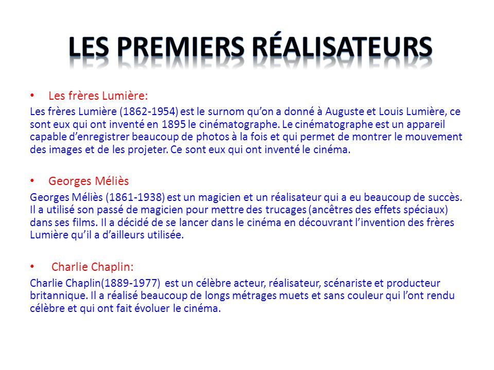 Les frères Lumière: Les frères Lumière (1862-1954) est le surnom qu'on a donné à Auguste et Louis Lumière, ce sont eux qui ont inventé en 1895 le ciné