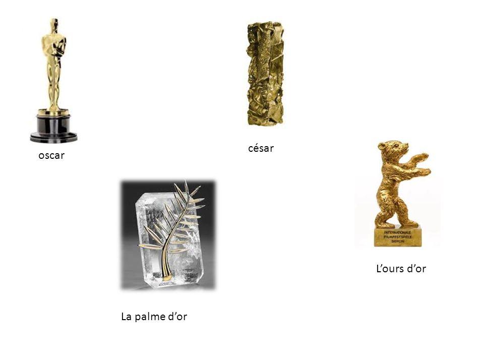 oscar césar L'ours d'or La palme d'or