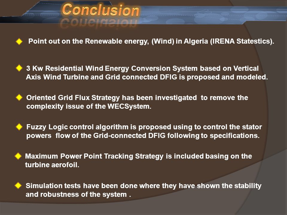 Point out on the Renewable energy, (Wind) in Algeria (IRENA Statestics). 3 Kw Residential Wind Energy Conversion System based on Vertical Axis Wind Tu