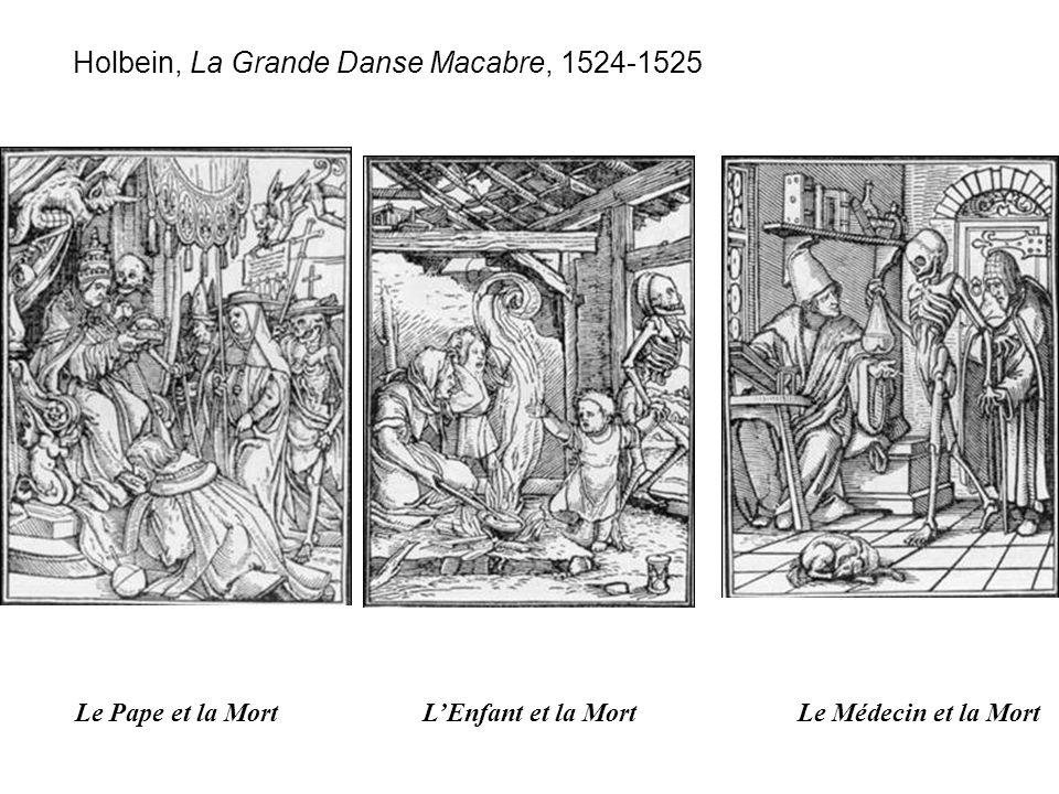 Le Pape et la MortL'Enfant et la Mort Le Médecin et la Mort Holbein, La Grande Danse Macabre, 1524-1525