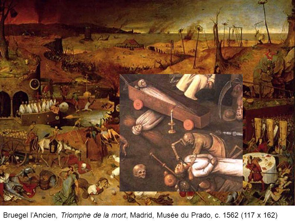 Bruegel l'Ancien, Triomphe de la mort, Madrid, Musée du Prado, c. 1562 (117 x 162)