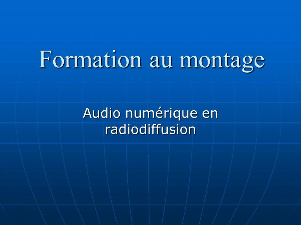 Formation au montage Audio numérique en radiodiffusion