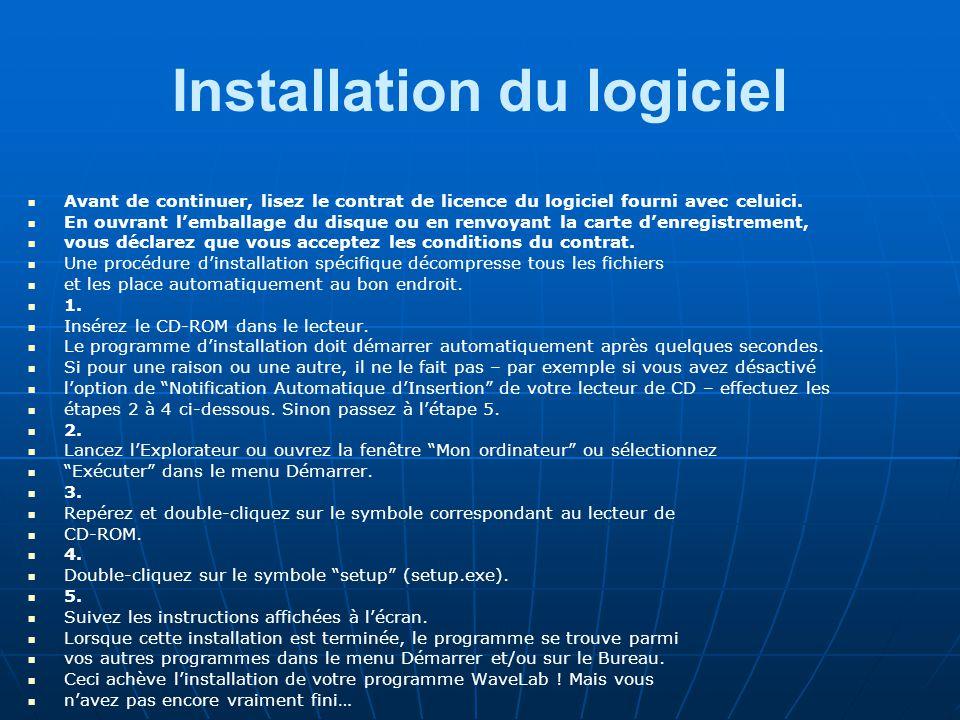 Installation du logiciel Avant de continuer, lisez le contrat de licence du logiciel fourni avec celuici.