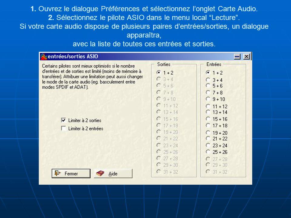 1.Ouvrez le dialogue Préférences et sélectionnez l'onglet Carte Audio.
