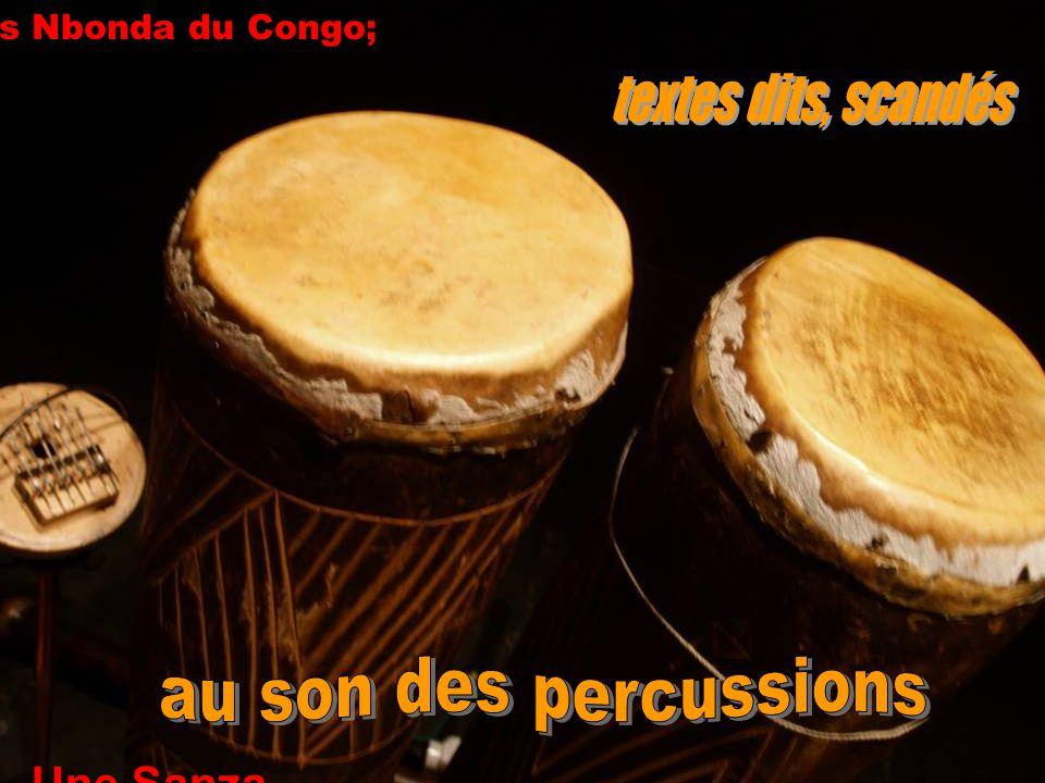Des Nbonda du Congo; Une Sanza