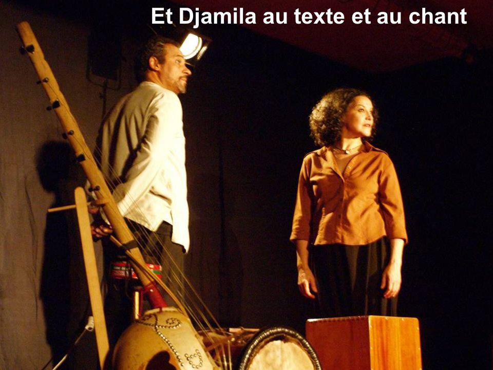 Et Djamila au texte et au chant