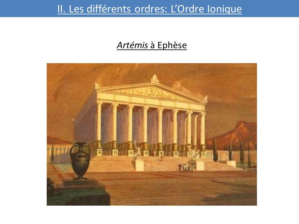 Artémis à Ephèse II. Les différents ordres: L'Ordre Ionique