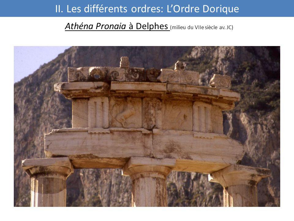 Athéna Pronaia à Delphes (milieu du VIIe siècle av. JC) II. Les différents ordres: L'Ordre Dorique