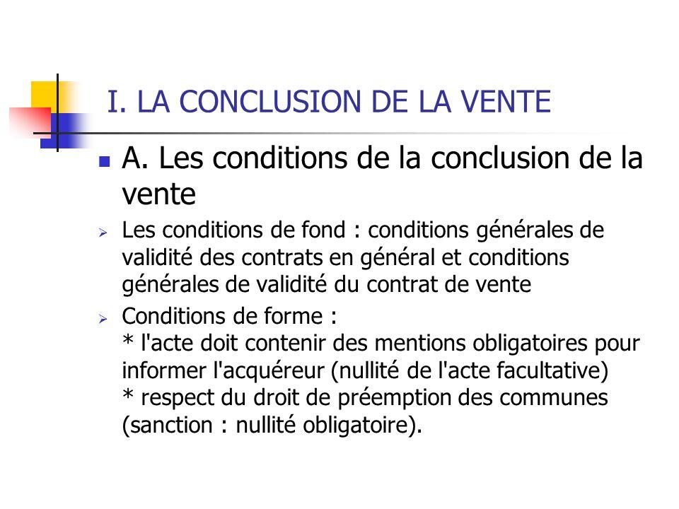 I. LA CONCLUSION DE LA VENTE A.