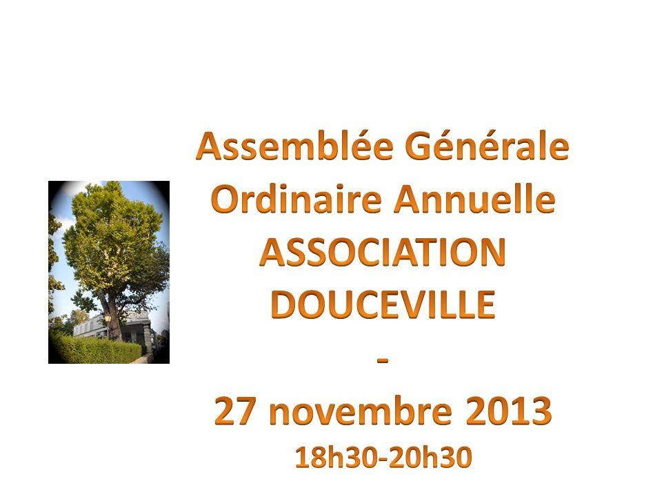 Agenda de la réunion Accueil L'Association Douceville - rappel – L'objectif – Vous êtes adhérents, ce que cela signifie Ordre du jour : 1.