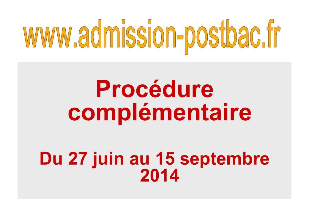 Procédure complémentaire Du 27 juin au 15 septembre 2014