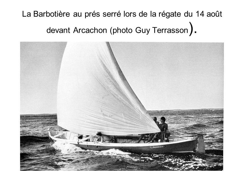 La Barbotière au prés serré lors de la régate du 14 août devant Arcachon (photo Guy Terrasson ).