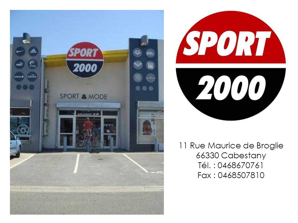 11 Rue Maurice de Broglie 66330 Cabestany Tél. : 0468670761 Fax : 0468507810