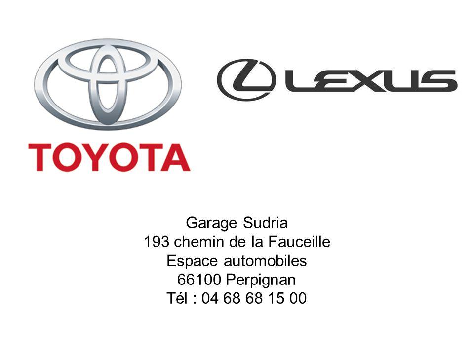 Garage Sudria 193 chemin de la Fauceille Espace automobiles 66100 Perpignan Tél : 04 68 68 15 00
