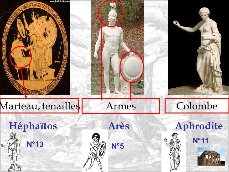 HéphaïtosAphroditeArès Marteau, tenailles Armes Colombe N°11 N°13 N°5