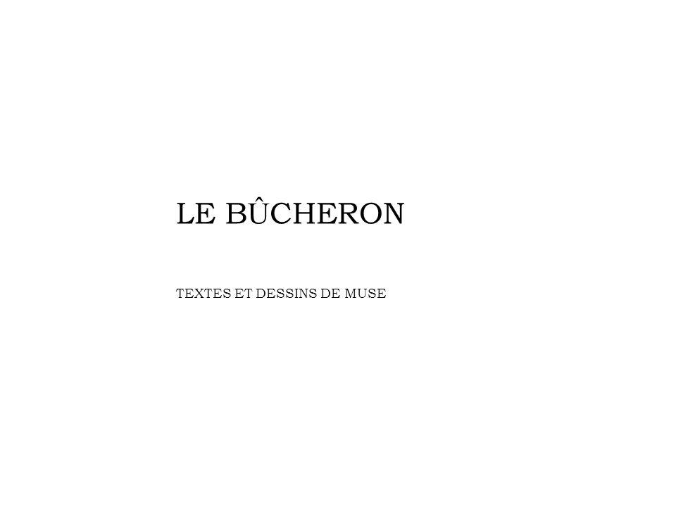 LE B Û CHERON TEXTES ET DESSINS DE MUSE