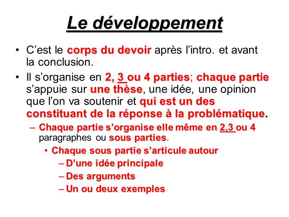 Le développement corps du devoirC'est le corps du devoir après l'intro.