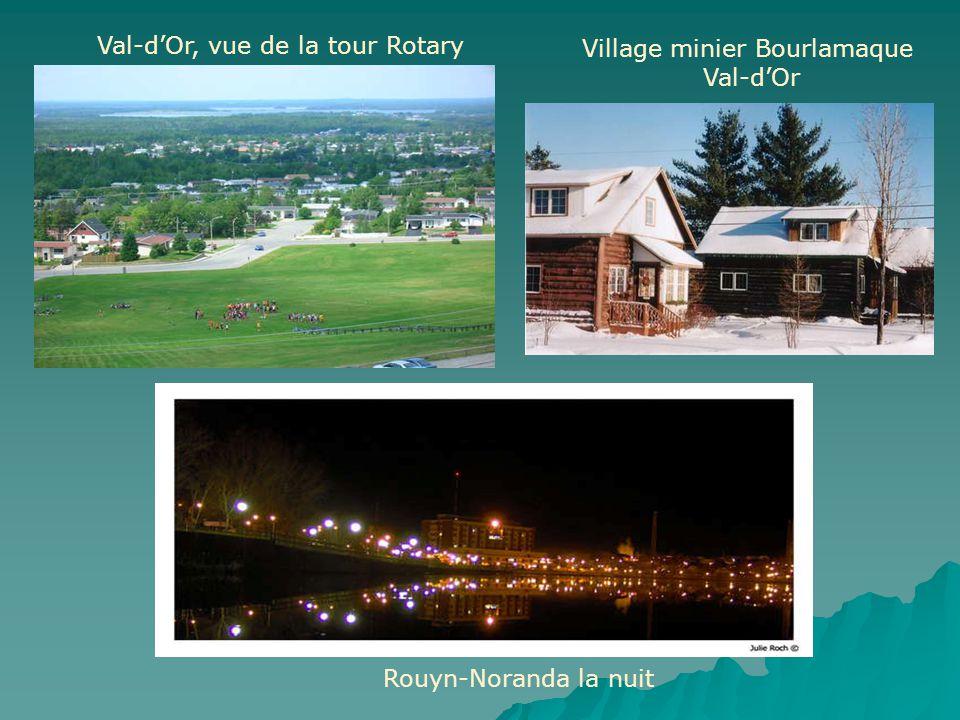 Village minier Bourlamaque Val-d'Or Val-d'Or, vue de la tour Rotary Rouyn-Noranda la nuit