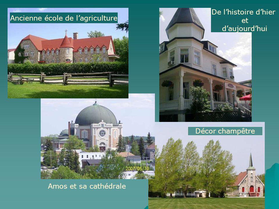 Ancienne école de l'agriculture Amos et sa cathédrale Décor champêtre De l'histoire d'hier et d'aujourd'hui