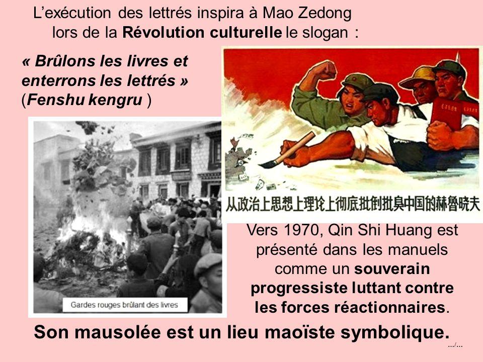 …/… Qin Shi Huang en s'attirant l'opprobre du monde des lettrés laissa dans l'histoire chinoise l'image d'un tyran cruel et sanguinaire, à l'ambition