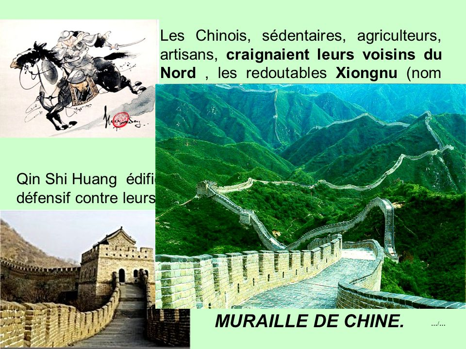 Au pouvoir de 247 à 207 av.JC Qin Shi Huangdi, roi d'un Etat féodal ultra militarisé mit fin aux désordres « des Royaumes combattants» et fonda en 221
