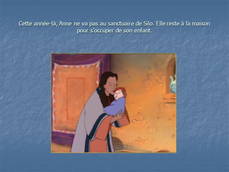 Cette année-là, Anne ne va pas au sanctuaire de Silo.