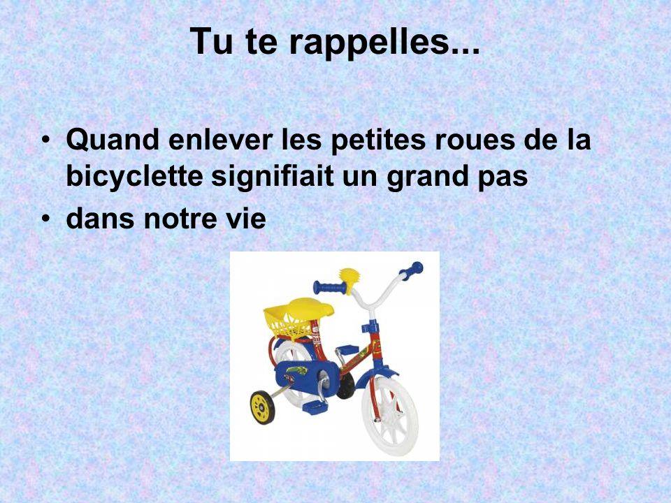 Tu te rappelles... Quand enlever les petites roues de la bicyclette signifiait un grand pas dans notre vie