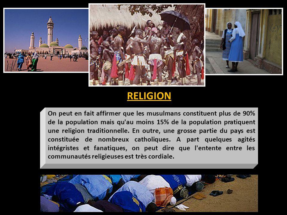 RELIGION On peut en fait affirmer que les musulmans constituent plus de 90% de la population mais qu au moins 15% de la population pratiquent une religion traditionnelle.