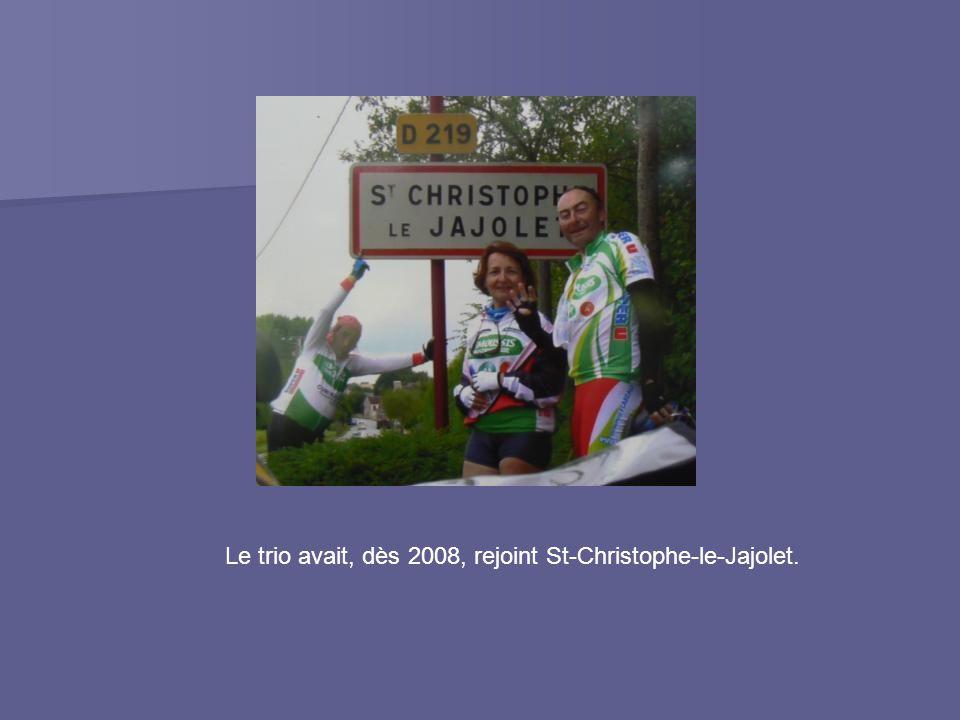 Le trio avait, dès 2008, rejoint St-Christophe-le-Jajolet.