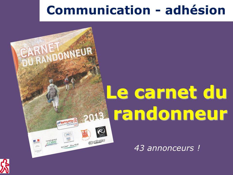 43 annonceurs ! Le carnet du randonneur Communication - adhésion