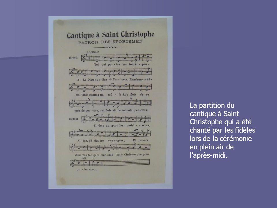La partition du cantique à Saint Christophe qui a été chanté par les fidèles lors de la cérémonie en plein air de l'après-midi.