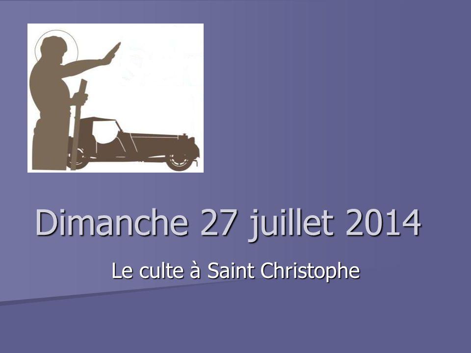 Dimanche 27 juillet 2014 Le culte à Saint Christophe