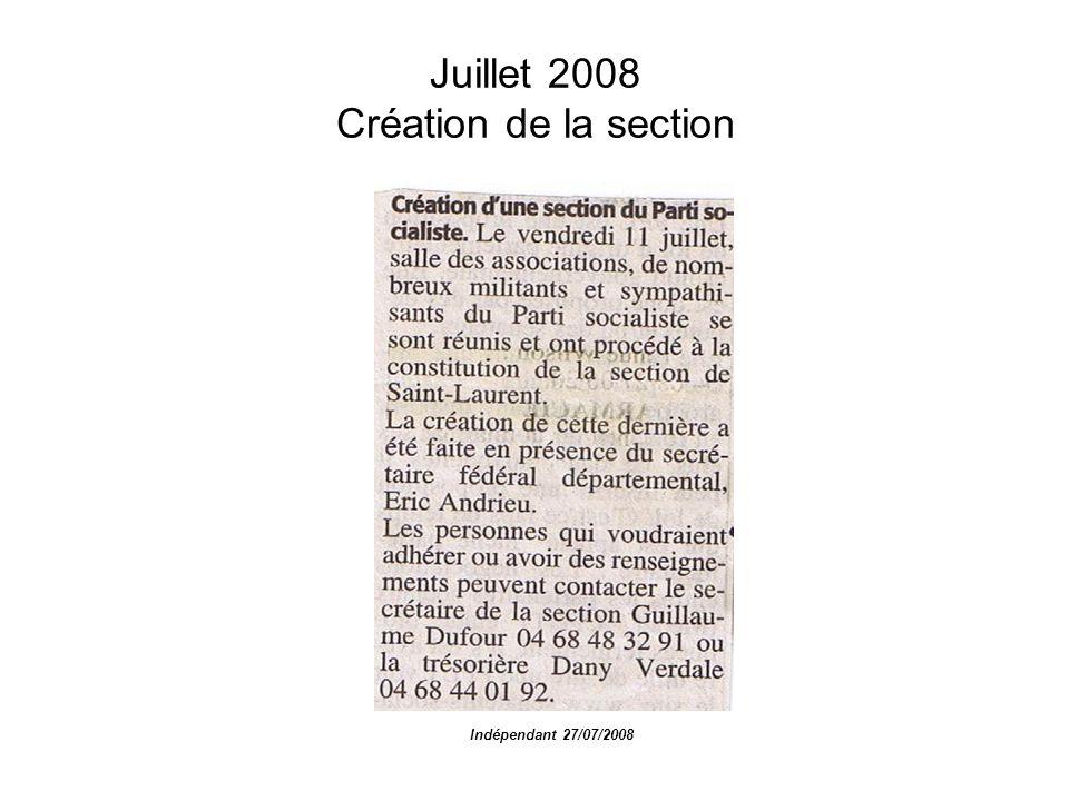 Juillet 2008 Création de la section Indépendant 27/07/2008
