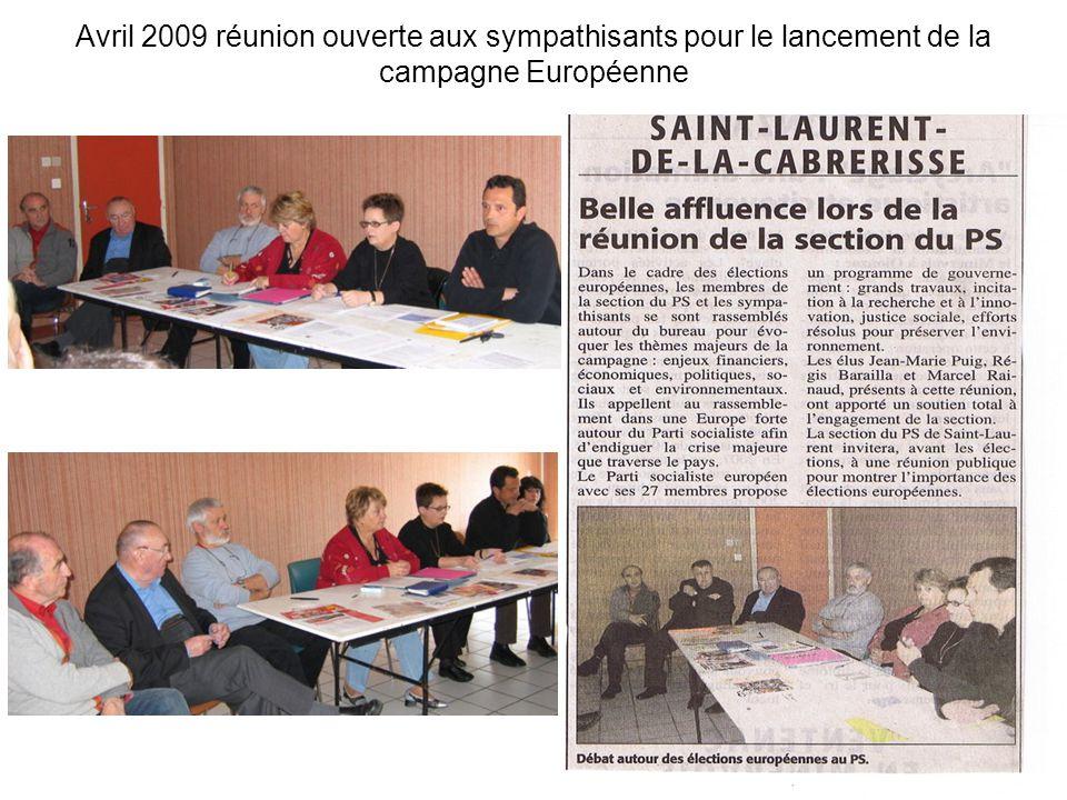 Avril 2009 réunion ouverte aux sympathisants pour le lancement de la campagne Européenne