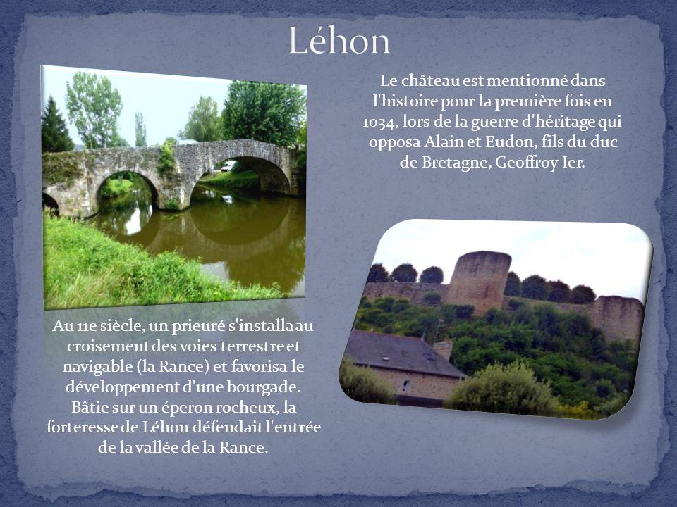 Au 11e siècle, un prieuré s installa au croisement des voies terrestre et navigable (la Rance) et favorisa le développement d une bourgade.