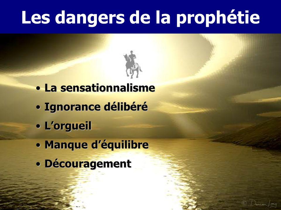 Pourquoi la prophétie Il révèle les plans et buts de DieuIl révèle les plans et buts de Dieu Il protège le croyant des contrefaçons du diableIl protèg