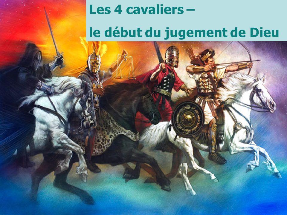 Revelation Seminar Les 4 cavaliers – le début du jugement de Dieu