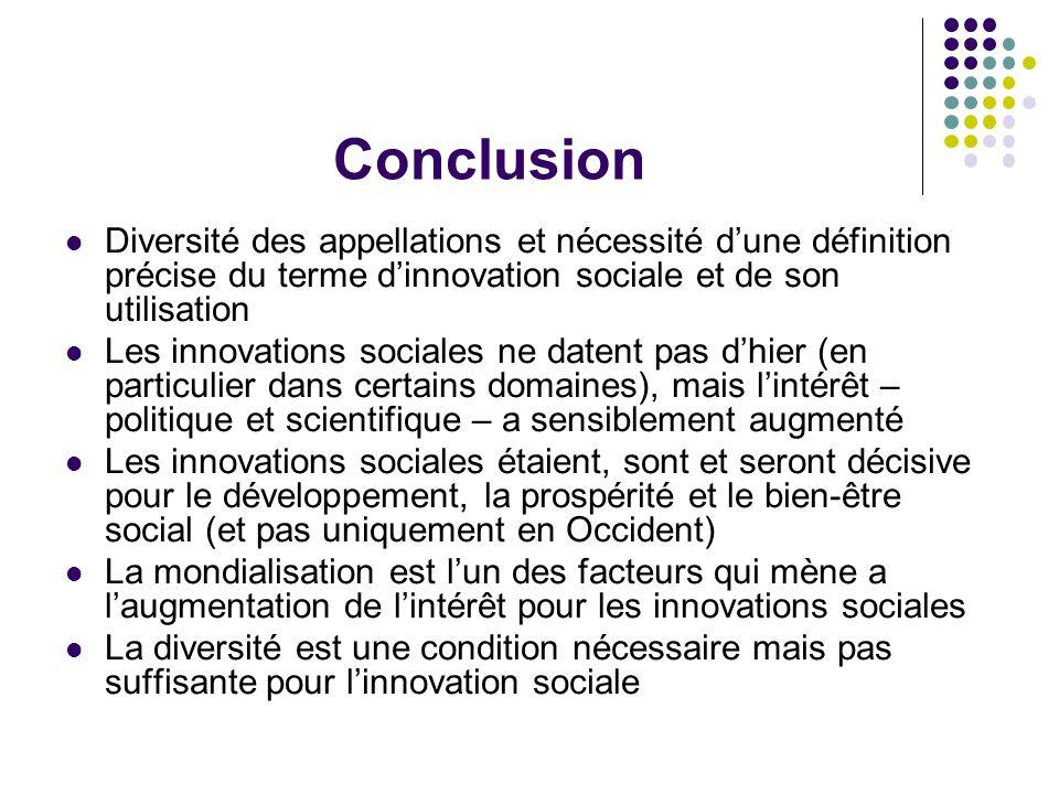 Conclusion Diversité des appellations et nécessité d'une définition précise du terme d'innovation sociale et de son utilisation Les innovations social