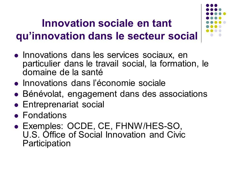 Innovation sociale en tant qu'innovation dans le secteur social Innovations dans les services sociaux, en particulier dans le travail social, la forma