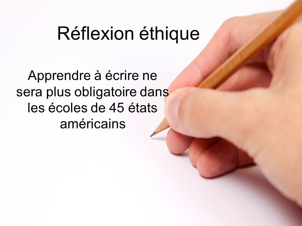 Réflexion éthique Apprendre à écrire ne sera plus obligatoire dans les écoles de 45 états américains