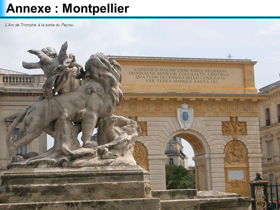 Annexe : Montpellier L'Arc de Triomphe à la sortie du Peyrou