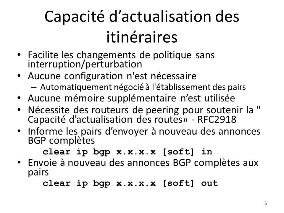 Réflecteurs de route Mise à l échelle du maillage iBGP 17