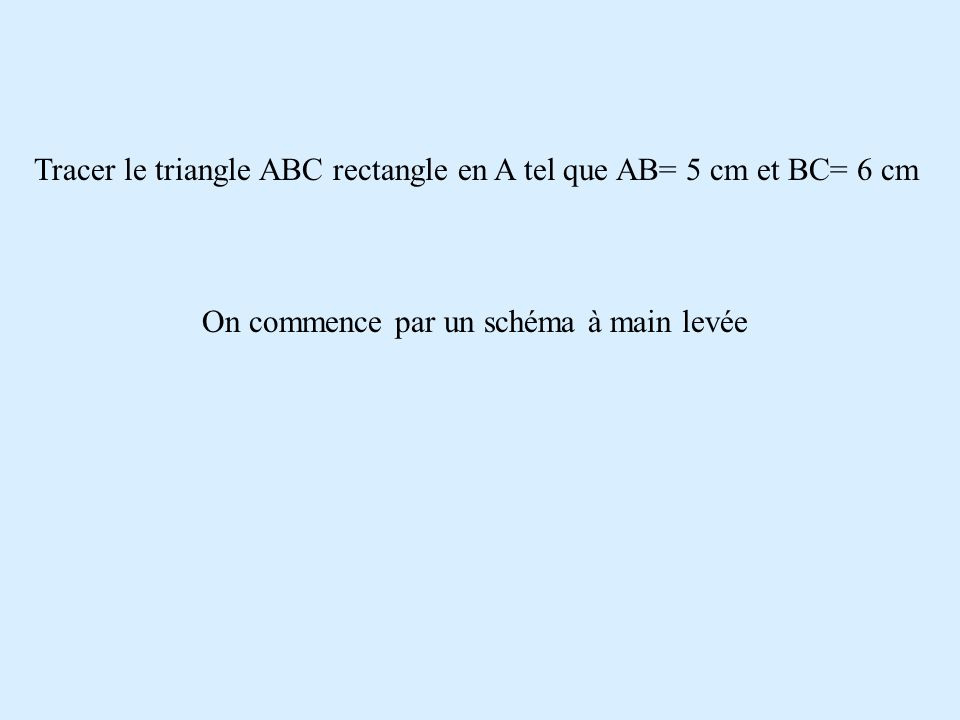 Tracer le triangle IJK rectangle en J tel que IJ= 4 cm et JKI= 38° J I K 4 cm 38° 52°