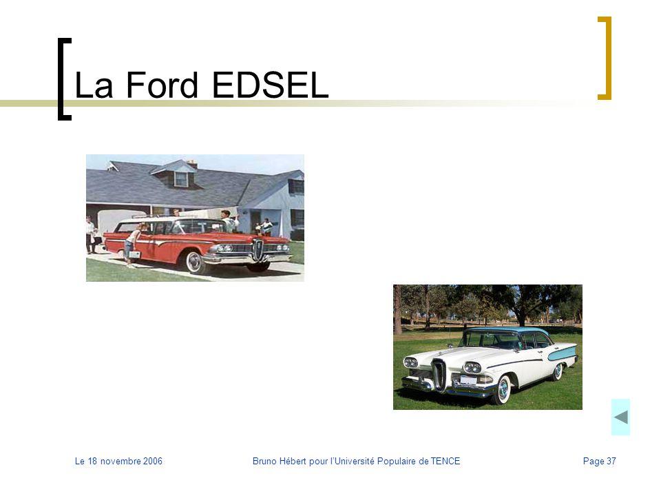 Le 18 novembre 2006Bruno Hébert pour l'Université Populaire de TENCEPage 37 La Ford EDSEL