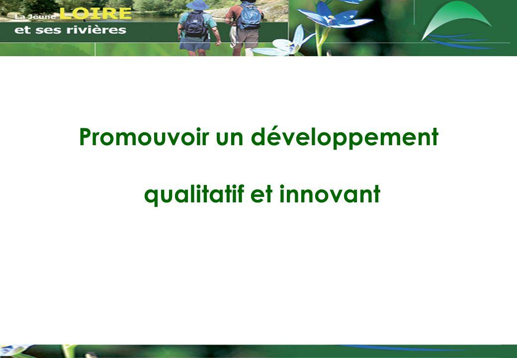 Promouvoir un développement qualitatif et innovant